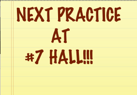 Next Practice at #7 Hall!