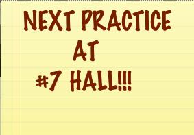 Next Practice at #7 Hall!